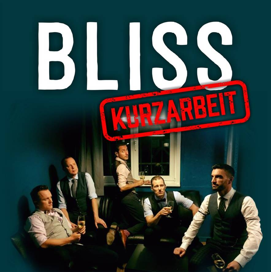 Bliss_Kurzarbeit
